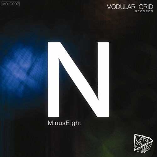 MinusEight - N EP [MDLG007] [Exclusive Release]