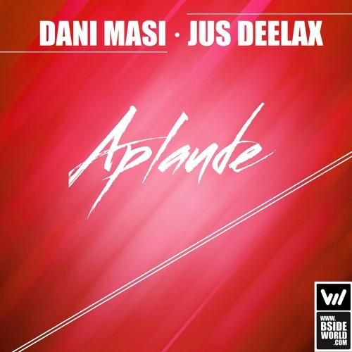 Dani Masi, Jus Deelax - Aplaude (Extended mix)