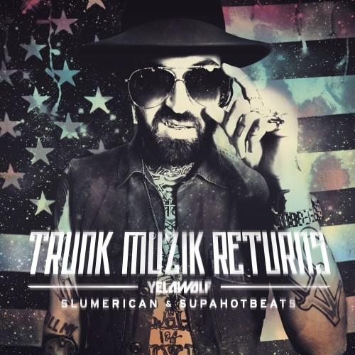 Yelawolf Trunk Muzik Returns - Hustle Feat Paul Wall