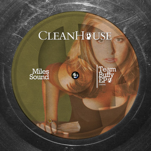 Team Buffy (Snippet) - realeased on Clean House