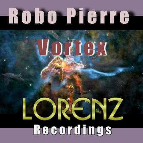 LOR005 : Robo Pierre - Vortex (Original Mix) [snippet]