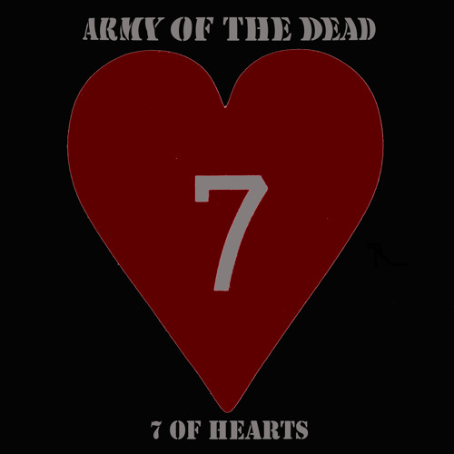 Army Of The Dead - 7 Of Hearts