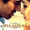 Piya Aye Naa (Ashiqui 2) Extended