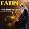 Fatin Shidqia - Aku Memilih Setia (Single)