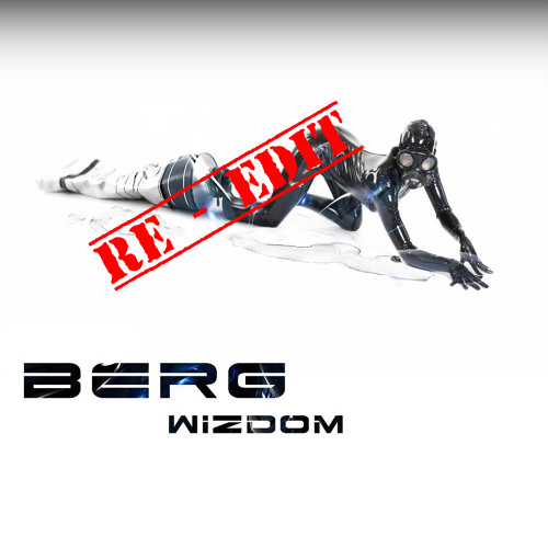 Berg - Wizdom (RE-edit) FREE DOWNLOAD