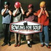 Bowling For Soup [] The Bitch Song