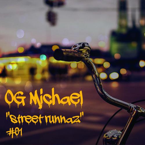 Street runnaz  # 01