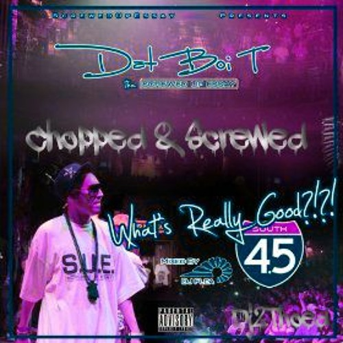Dat Boi T - Chest Full Of Smoke (Chopped & Screwed) Dj 2Thoed