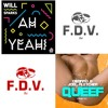 Deorro  & joel fletcher vs will spark- ah yeah,queef!! (F.D.V. MASH-UP)