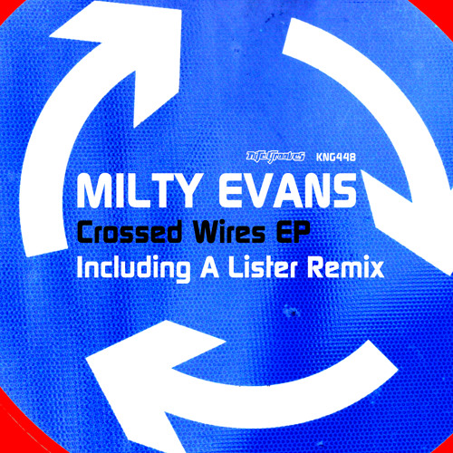 Milty Evans - Crossed Wires (A Lister Remix) [Nite Grooves]