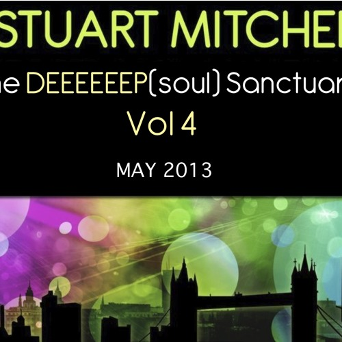 Stuart Mitchell presents DEEEEEEP(soul)Sanctuary Vol4.May13 (Mixtape)