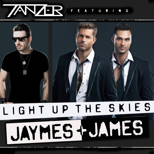 Light Up The Skies (feat. Jaymes & James)