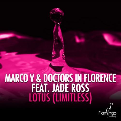 Lotus by Marco V & Doctors in Florence ft. Jade Ross