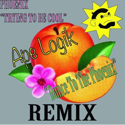 "Phoenix - Trying to Be Cool (Ape Logik ""Dance To The Phoenix"" Remix)"