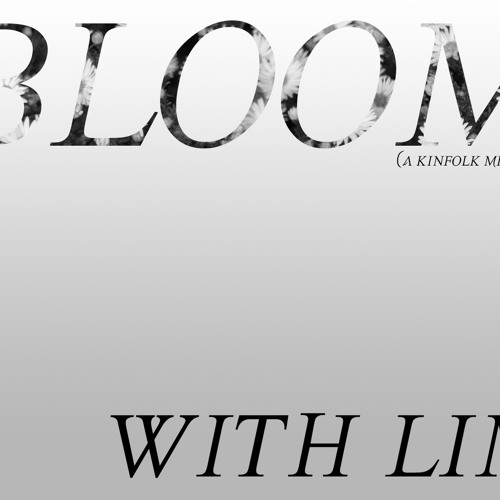 Bloom with Lim