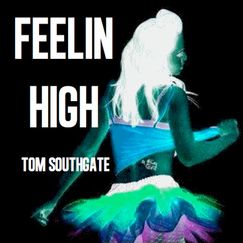 Feelin High (Original Mix)