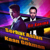 Serhat Aslan ft. Kaan Gokman - Gir Kanıma-  (Akif Sarıkaya Remix) Version 2