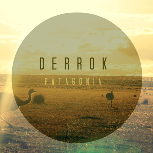 Derrok - Ñandú [download EP in description]
