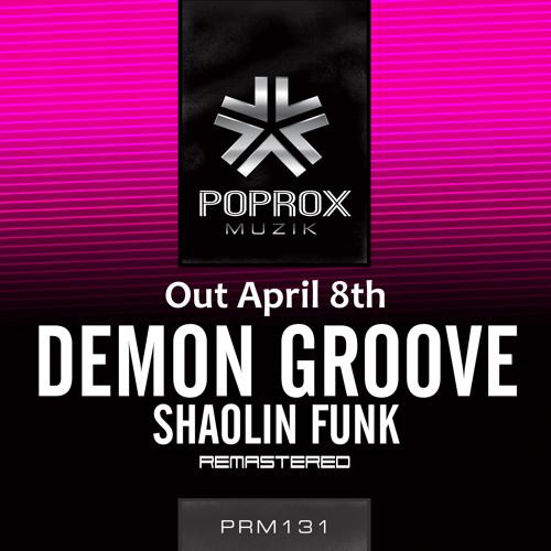 Demon Groove - Shaolin Funk [Pop Rox Muzik]