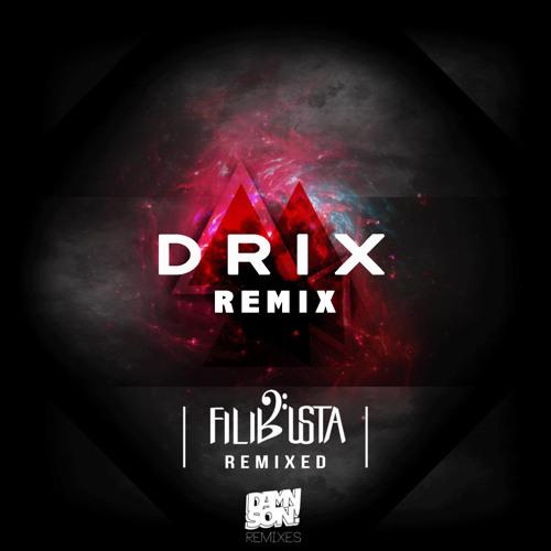 FiLiBuStA - Recipe (Drix Remix)