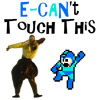 E-CAN't Touch This