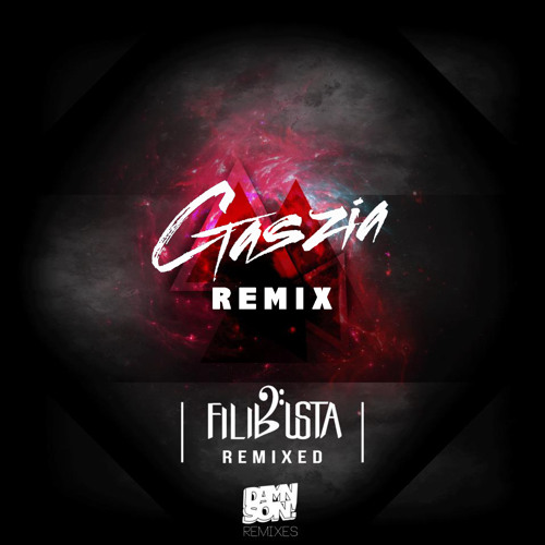 FiLiBuStA - Unity in Diversity (Gaszia Remix)