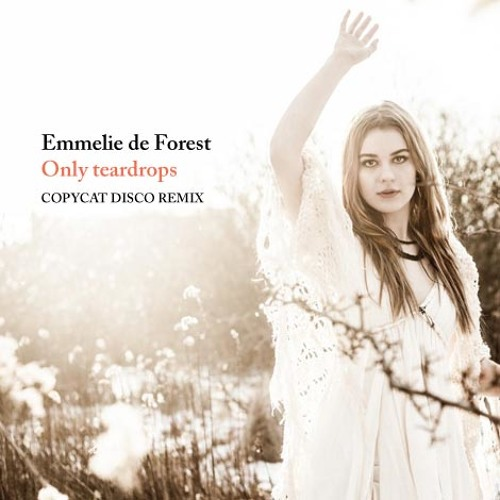 Emmelie de Forest - Only teardrops (Copycat Disco Remix) [Eurovision Winner 2013 - FREE DOWNLOAD]