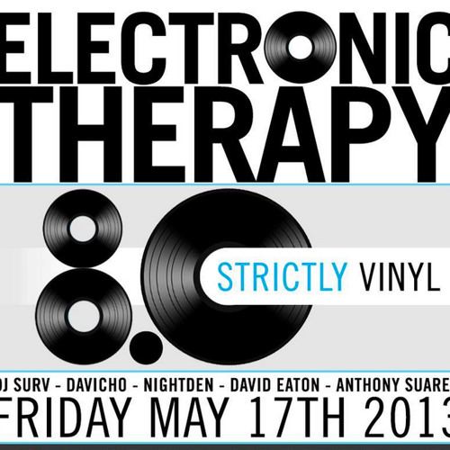 ALL VINYL - Electronic Therapy 8.0 Live Set 5-18-13