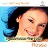 Hati Yang Terpilih - Rossa (2000).mp3