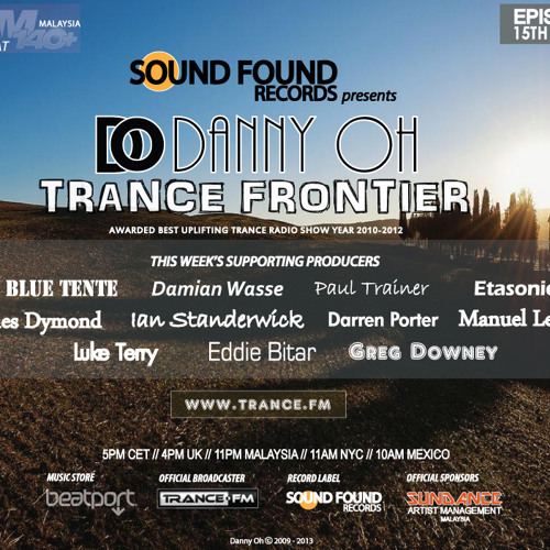 Trance Frontier Episode 203 [15th May, 2013]