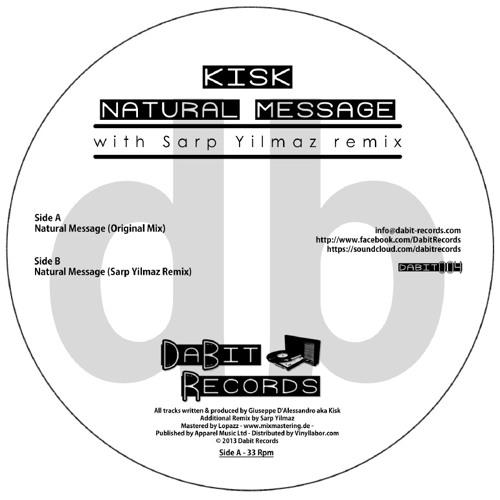 Kisk-Natural Message(Sarp Yilmaz Remix) - Dabit004Bside