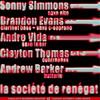 La Société de Renégat EP - Sonny Simmons, Brandon Evans, André Vida, Clayton Thomas, Andrew Barker