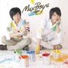 Mahou (by MaxBoys: Yoshimasa Hosoya + Toshiki Masuda)