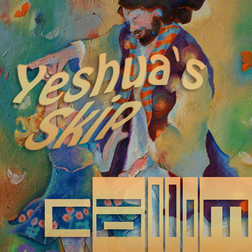 Callim - Yeshua's Skip (Original Mix) | original track