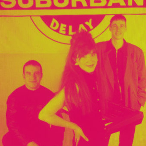 Suburban Delay - Got To Be There