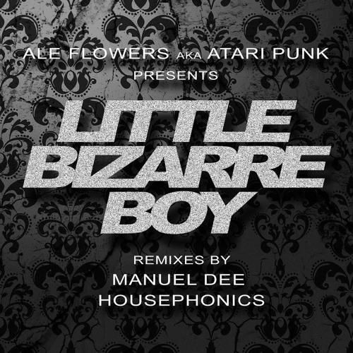 Ale Flowers - Little Bizarre Boy (Manuel Dee Remix)