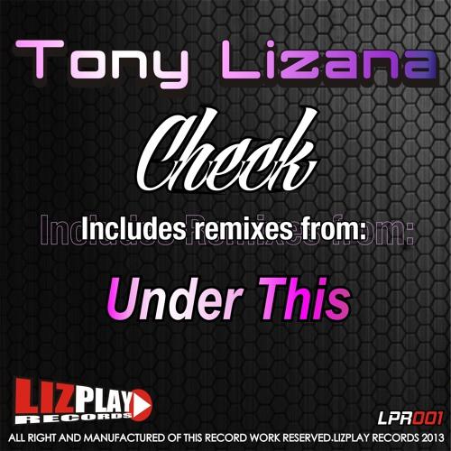 [LPR001] Tony Lizana - Check (Original Mix) (LIZPLAY RECORDS)