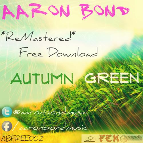 Autumn Green by Aaron Bond
