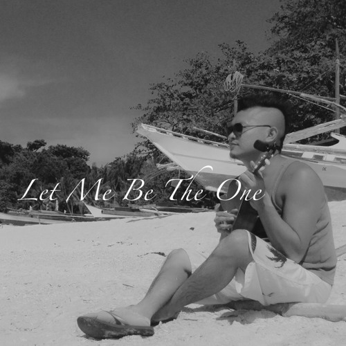 Let Me Be The One - Jimmy Bondoc Cover