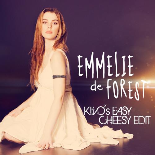 Emmilie de Forest - Only Teardrops (KI:VO's Easy Cheesy Edit)