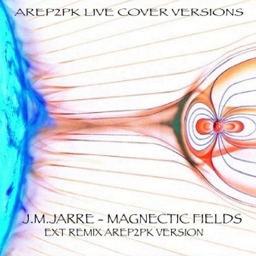 JM JARRE - MAGNETIC FILEDS - AREP2PK LIVE COVER VERSION