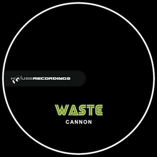 Waste - Cannon (Miles Dyson Dj-Friendly Edit)