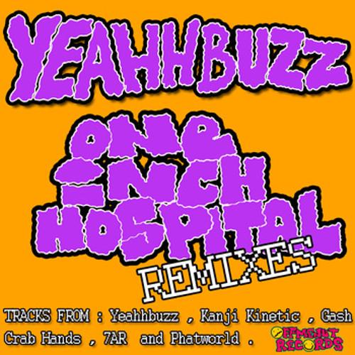 Yeahhbuzz - One Inch Hospital (Kanji Kinetic Remix)