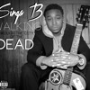 05 - Singa B - Walking Through The City Of the Dead [prod. HotRod]