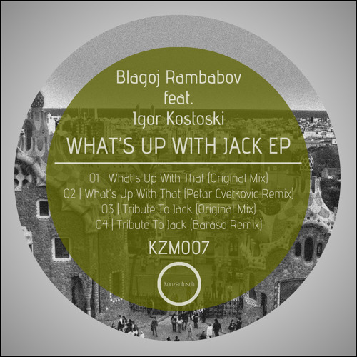Blagoj Rambabov ft.  Igor Kostoski - Whats up With That (Petar Cvetkovic Remix) [unmastered]