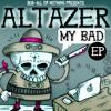 Altazer - My Bad (Piktogram Remix) // FREE DL