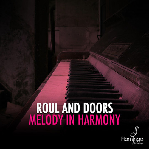 Roul and Doors - Melody In Harmony (Original Mix)