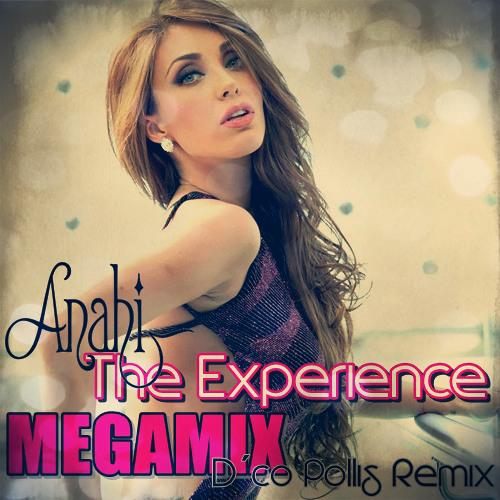 Anahi Megamix - The Experience (D´co Pollis Remix)