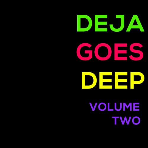 Deja Goes Deep Vol. 2