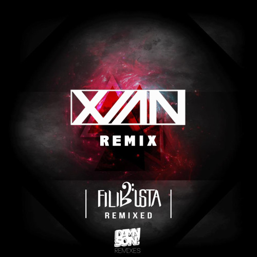 FiLiBuStA - Unity In Diversisty (Xian Remix)